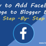 How to Add Facebook Fan Page to Blogger Blog? Step By Step
