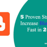5 Proven Strategy to Increase your Blog Traffic Fast in 2021