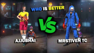 Ajjubhai VS MrStiven Tc: Comparison on who has best stats in Free Fire in March 2021