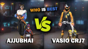 Ajjubhai VS Vasiyo CRJ7 Comparison on who has best stats in Free Fire in March 2021