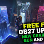 OB27 Free Fire Update Features:  New Character, Level-up Method, New Gun, & more