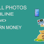 Top 6 Website to Sell Photo Online and Earn Money