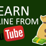 How to Earn Money From Youtube 2021 | Genuine and Proven Ways