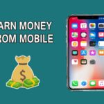 How to Earn Money From Mobile in 2021 | Proven Ways